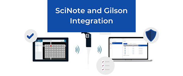 SciNote and Gilson